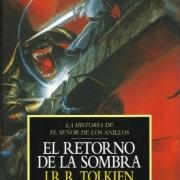 Historia de El Señor de los Anillos 1: El Retorno de la Sombra